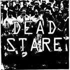 DEAD STARE (CA) Dead Stare album cover