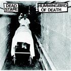 DEAD STARE (WA) Dead Stare / Hummingbird Of Death album cover