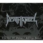 DEATH ANGEL The Art Of Dying / Killing Season album cover