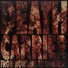 DEATH CARRIER From Nowhere To Nowhere album cover
