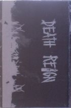 DEATH REIGN Demo / Live album cover
