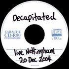 DECAPITATED Live Nottingham 20 Dec 2004 album cover