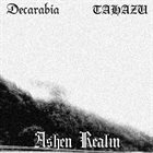 DECARABIA (NH) Ashen Realm (with Tahazu) album cover