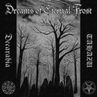 DECARABIA (NH) Dreams Of Eternal Frost (with Tahazu) album cover