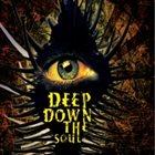 DEEP DOWN THE SOUL Deep Down The Soul album cover
