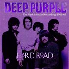 DEEP PURPLE Hard Road: The Mark 1 Studio Recordings 1968-69 album cover
