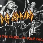 DEF LEPPARD In The Clubs... In Your Face album cover