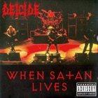 DEICIDE When Satan Lives album cover