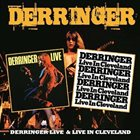 DERRINGER Derringer Live & Live In Cleveland album cover