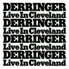 DERRINGER Live in Cleveland album cover