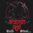 DESTRÖYER 666 Cold Steel... For an Iron Age album cover