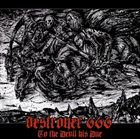 DESTRÖYER 666 To the Devil His Due album cover