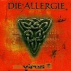 DIE ALLERGIE Virus III album cover