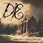 DIE (FL) Sorrow's Great Deceit album cover