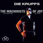 DIE KRUPPS The Machinists of Joy album cover