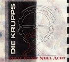 DIE KRUPPS Volle Kraft Null Acht album cover