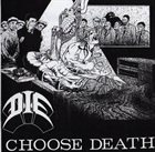 D.I.E. (NY) Choose Death album cover