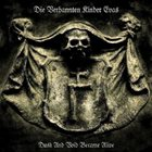 DIE VERBANNTEN KINDER EVAS Dusk and Void Became Alive album cover