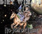 DIRT WIZARD No Son Of Mine album cover