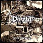 DISGUST Undermankind album cover