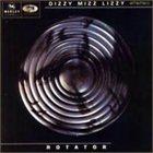 DIZZY MIZZ LIZZY Rotator album cover
