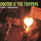 DOCTOR AND THE CRIPPENS Live Hearts album cover