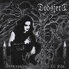 DODSFERD Desecrating the Spirit of Life album cover