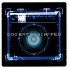 DOG EAT DOG Amped album cover