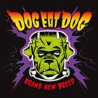 DOG EAT DOG Brand New Breed album cover