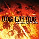 DOG EAT DOG Walk With Me album cover