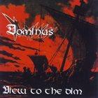 DOMINUS — View to the Dim album cover