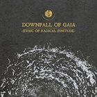 DOWNFALL OF GAIA Ethic Of Radical Finitude album cover