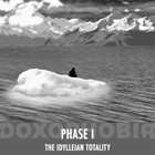 DOXOPHOBIA Phase I - The Idylleian Totality album cover