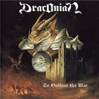 DRACONIAN To Outlive the War album cover