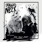 DRAGGED BY THE NECK Hope Falls Short album cover