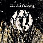 DRAINAGE Drainage album cover