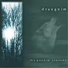 DRAUGNIM The Paynim Crusade album cover