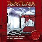 DREAM THEATER — Images and Words Demos 1989-1991 album cover
