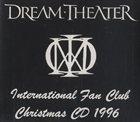 DREAM THEATER International Fan Club Christmas CD 1996 album cover