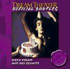 DREAM THEATER When Dream And Day Reunite album cover