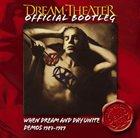 DREAM THEATER When Dream and Day Unite Demos 1987-1989 album cover