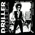 DRILLER KILLER What Goes Around Comes Around album cover
