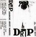DRIP Learning About Manners album cover