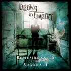 DROWN IN EMBERS Remembrances Of The Argonaut album cover