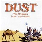 DUST Dust / Hard Attack album cover