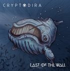 EAST OF THE WALL Cryptodira / East Of The Wal album cover