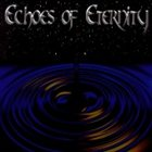 ECHOES OF ETERNITY Echoes Of Eternity album cover