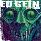 ED GEIN Bad Luck album cover