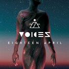 EIGHTEEN APRIL Voices album cover