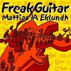 MATTIAS IA EKLUNDH Freak Guitar album cover